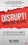 BOOK: Disrupt! Think Epic. Be Epic.
