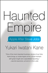 BOOK: The Haunted Empire: Apple After Steve Jobs